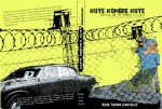NUEVA EDICION DE HUYE HOMBRE HUYE, PRÓLOGO POR MARCELO VILLAROEL