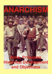 "LIBERTARIAN ANTHOLOGY ""ANARCHISM: AIMS, PRINCIPLES HISTORICAL DEVELOPMENT AND OBJECTIONS """