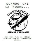 CUANDO CAE LA NOCHE... LIBERACIÓN ANIMAL Y HUMANA