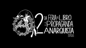SANTIAGO, CHILE: 2º FERIA DEL LIBRO Y PROPAGANDA ANARQUISTA (+VIDEO)