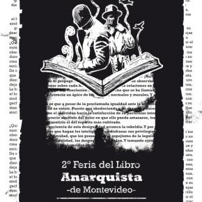 MONTEVIDEO, URUGUAY: 2° FERIA DEL LIBRO ANARQUISTA