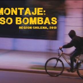 MONTAJE: CASO BOMBAS, REGIÓN CHILENA, 2013 (ACTUALIZADO LINK DEL VIDEO)