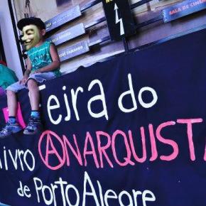 PORTO ALEGRE, BRASIL: 4TA FERIA DEL LIBRO ANARQUISTA