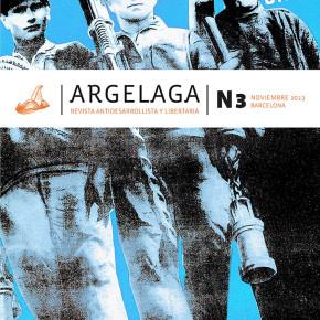 BARCELONA, ESPAÑA: Argelaga nº 3, revista antidesarrollista y libertAria